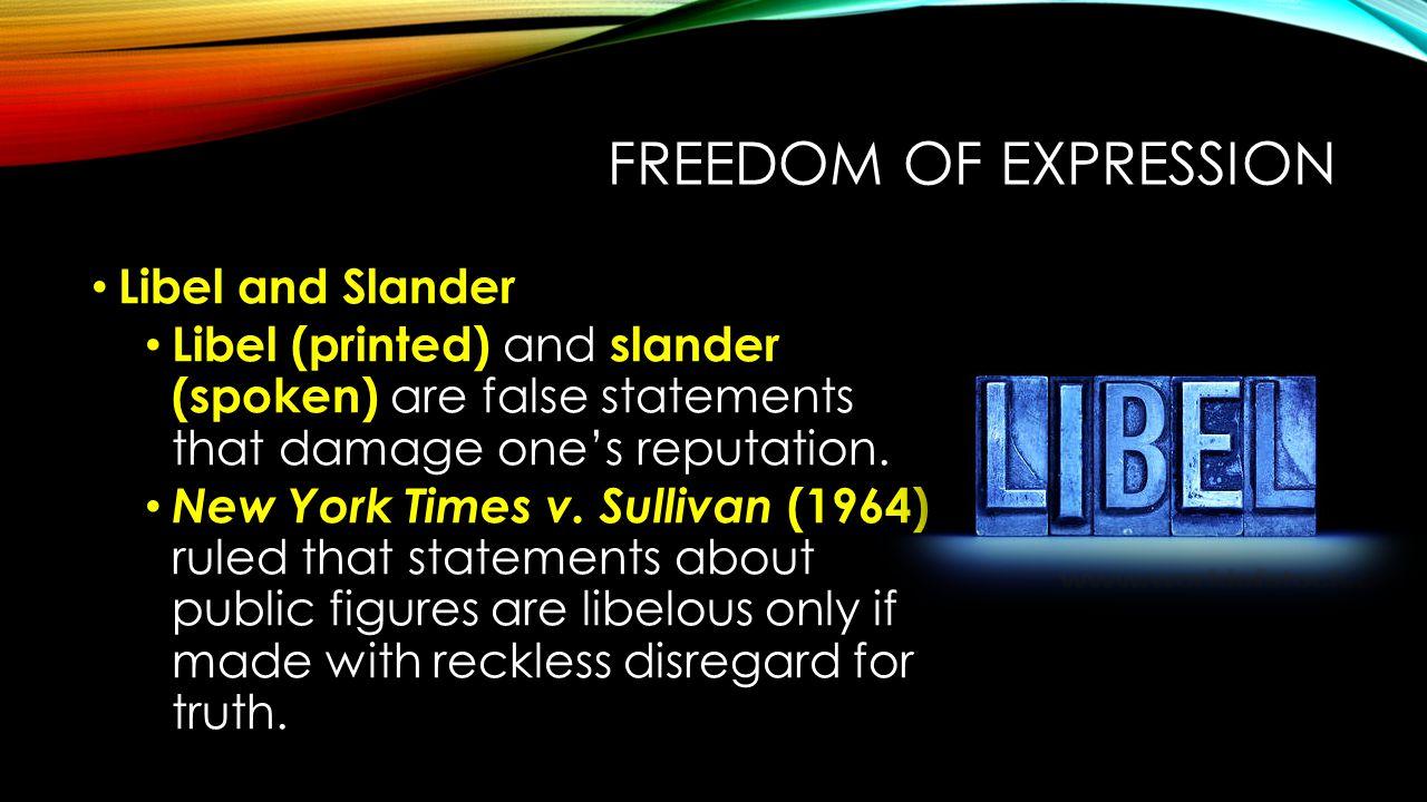 Freedom of Expression Libel and Slander