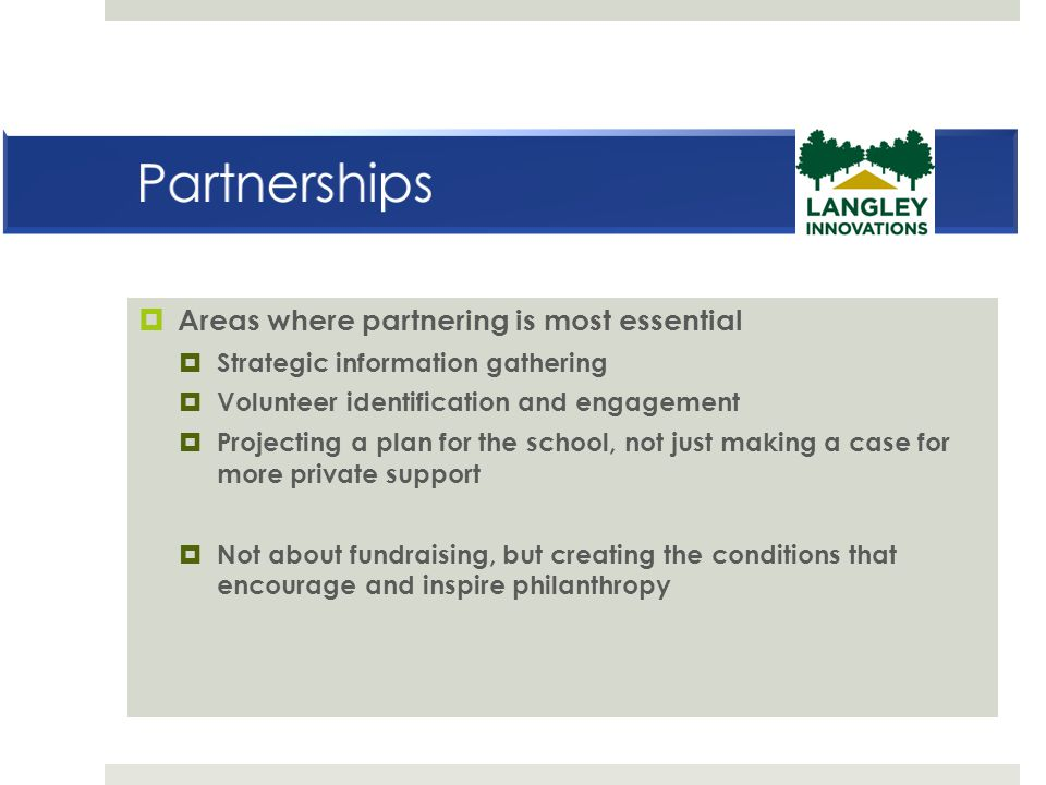 Partnerships Areas where partnering is most essential