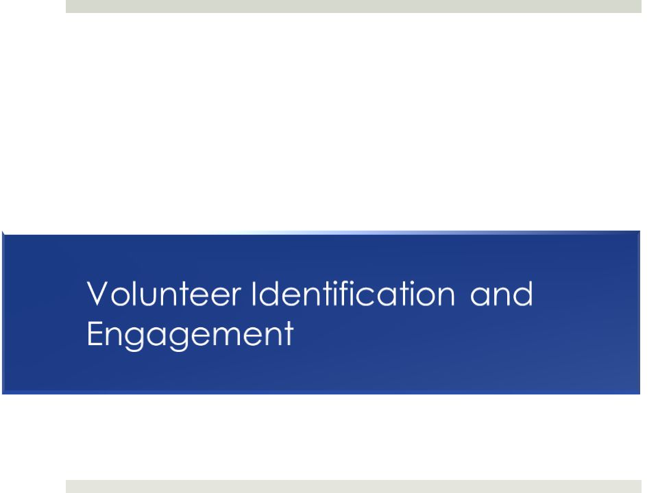 Volunteer Identification and Engagement