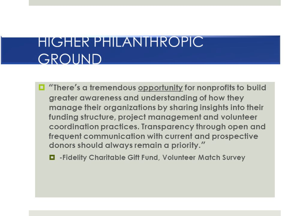 HIGHER PHILANTHROPIC GROUND