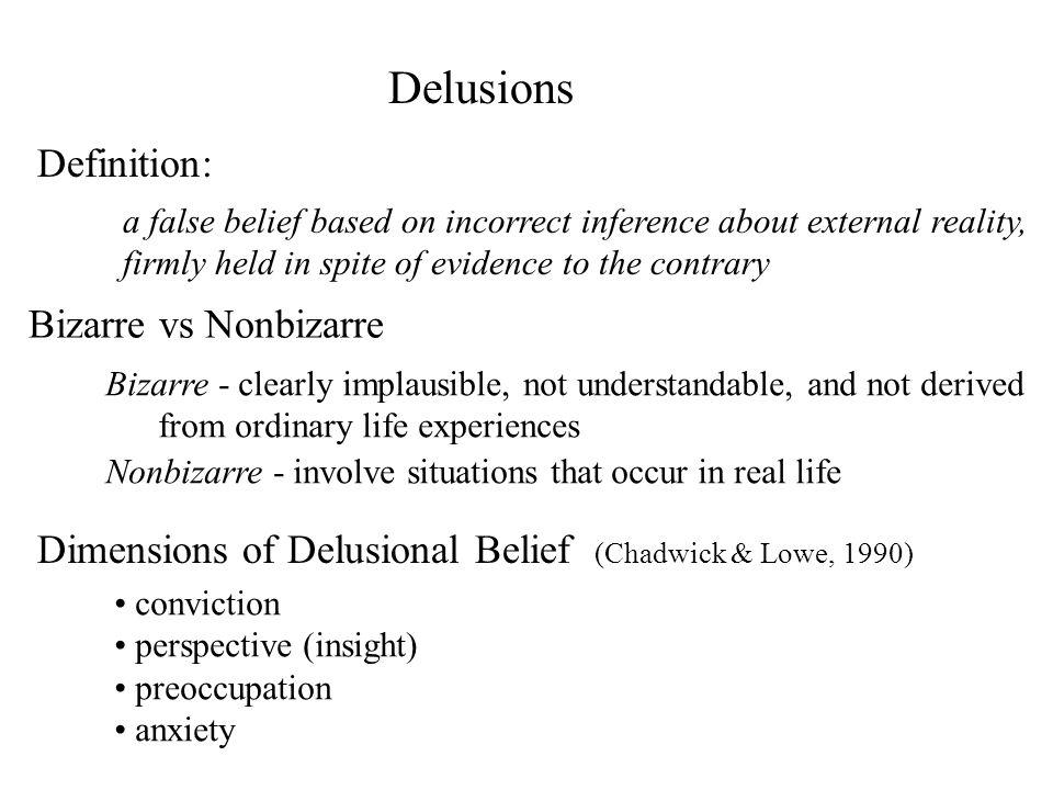 Delusions Definition: Bizarre vs Nonbizarre