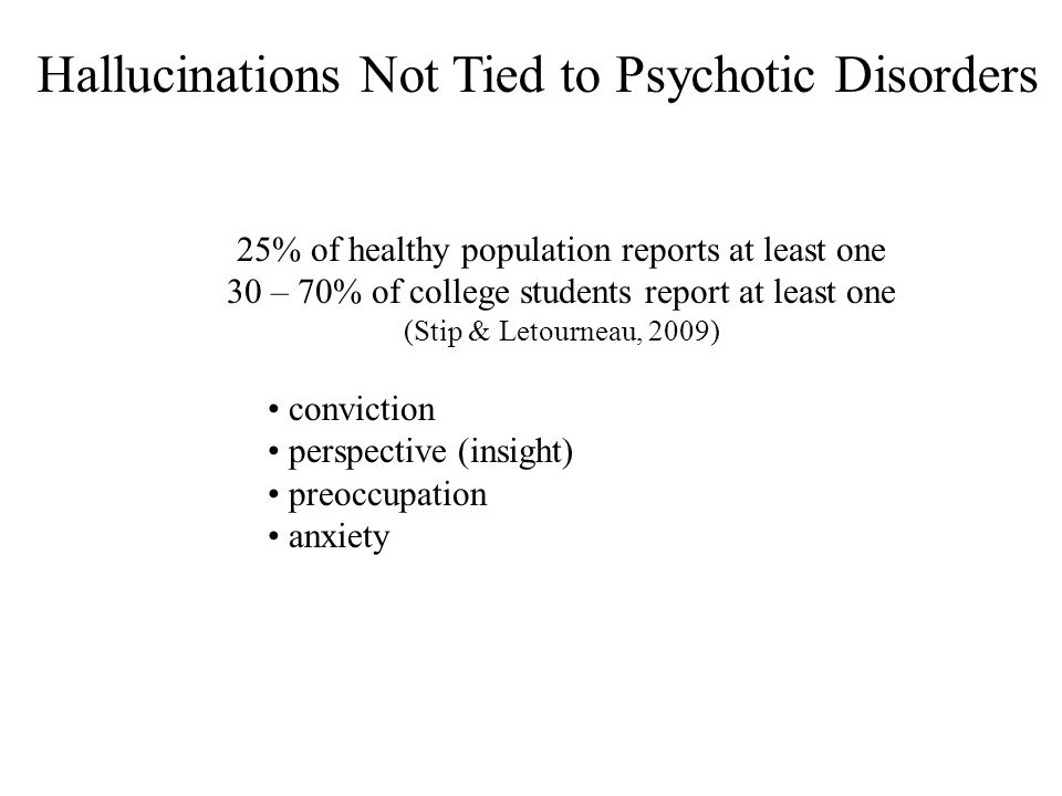 Hallucinations Not Tied to Psychotic Disorders