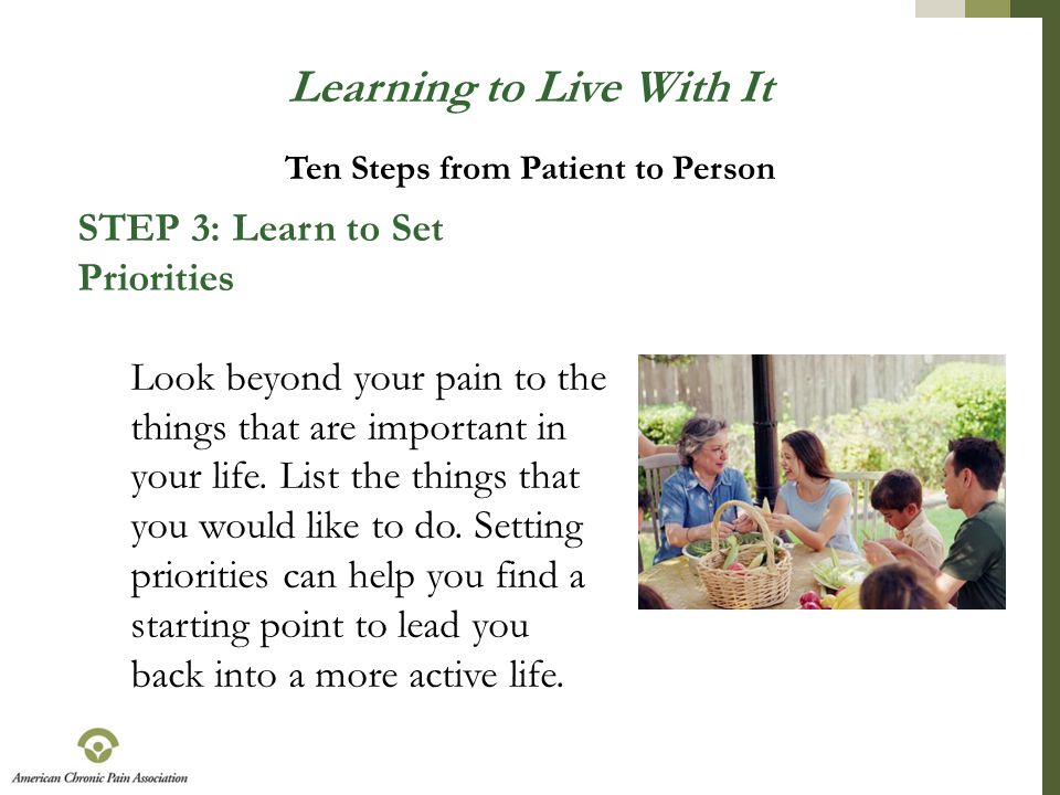 Learning to Live With It Ten Steps from Patient to Person