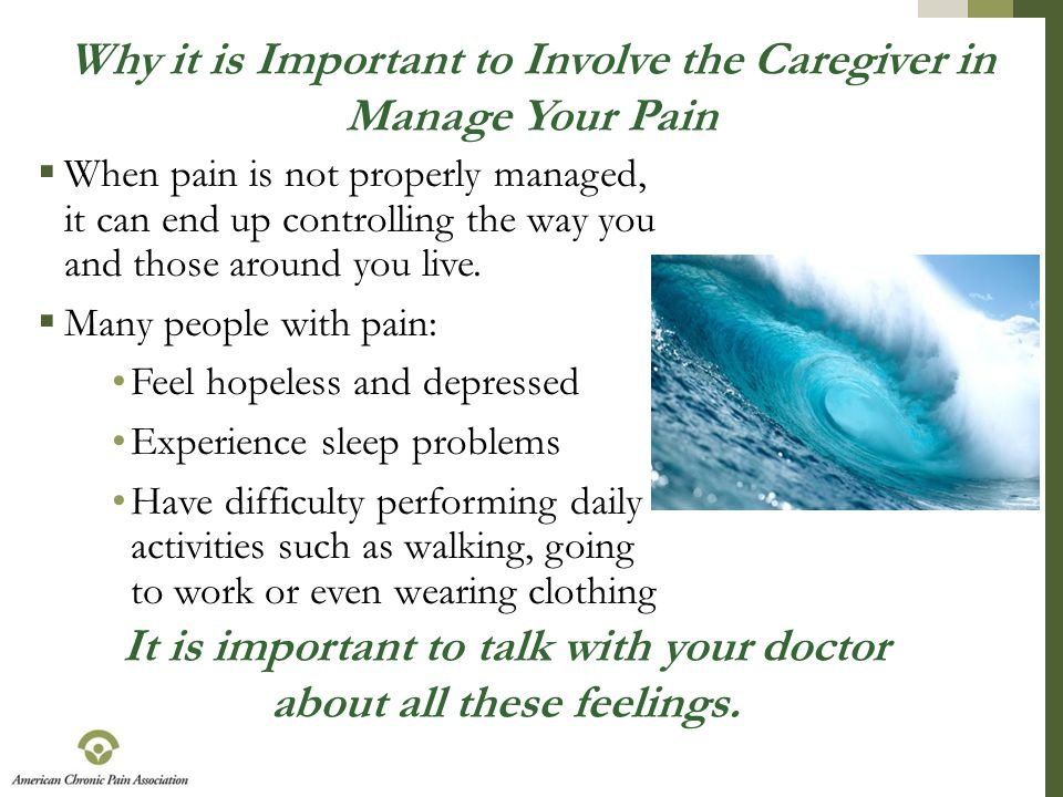 Why it is Important to Involve the Caregiver in Manage Your Pain