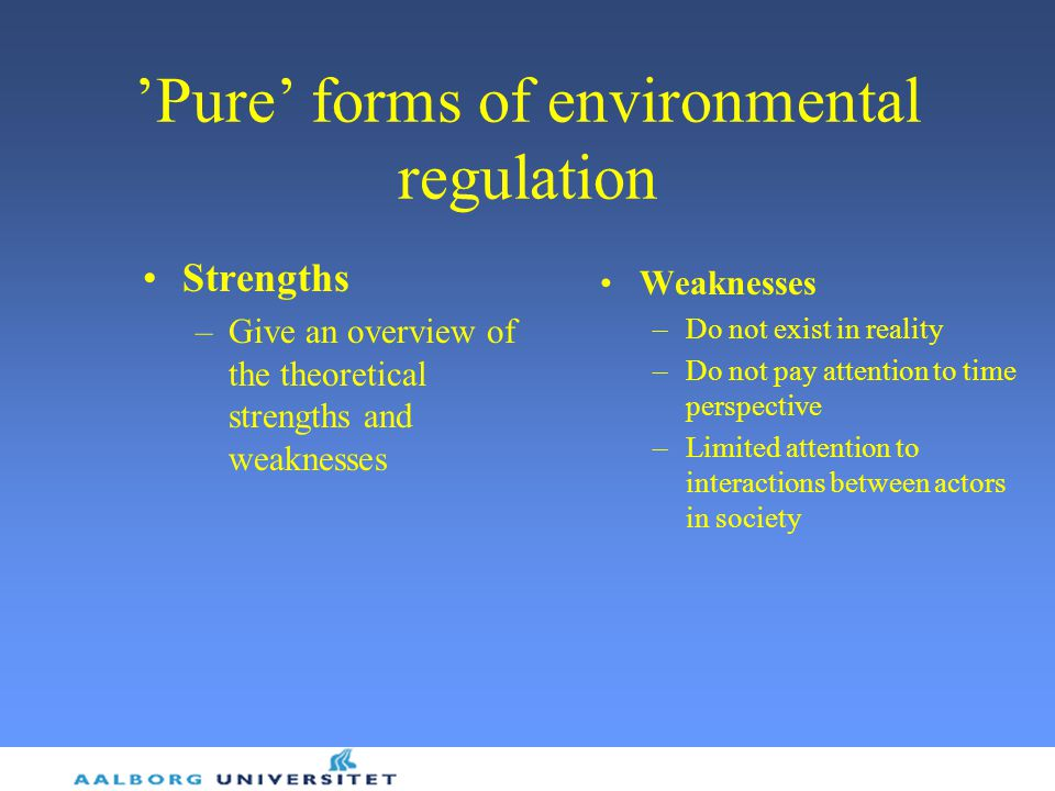 'Pure' forms of environmental regulation