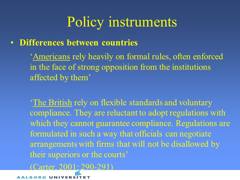 Policy instruments Differences between countries