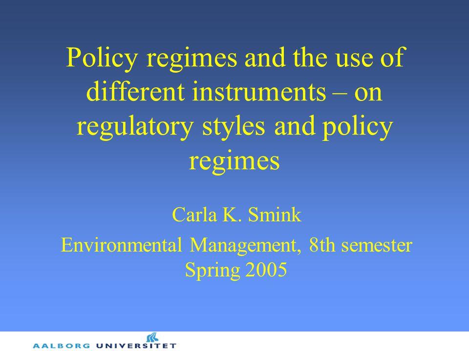 Carla K. Smink Environmental Management, 8th semester Spring 2005