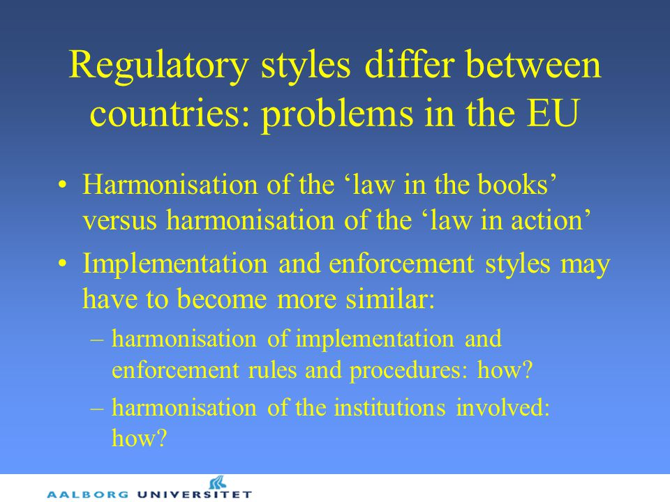 Regulatory styles differ between countries: problems in the EU