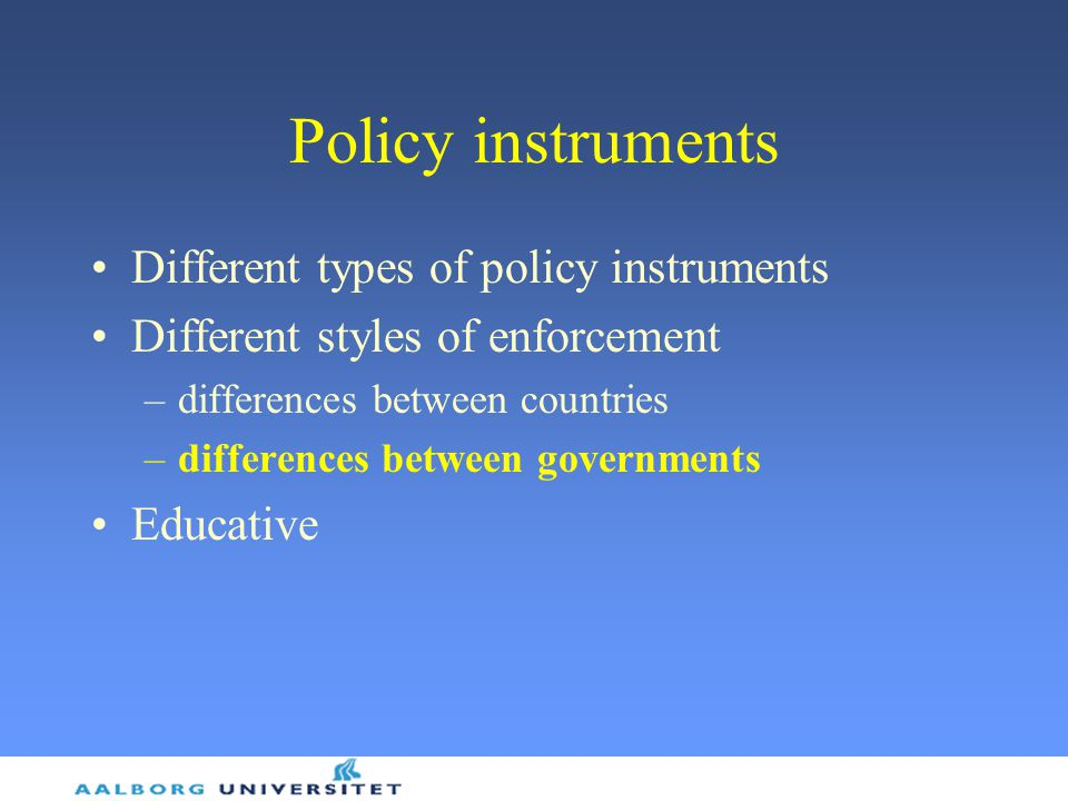 Policy instruments Different types of policy instruments