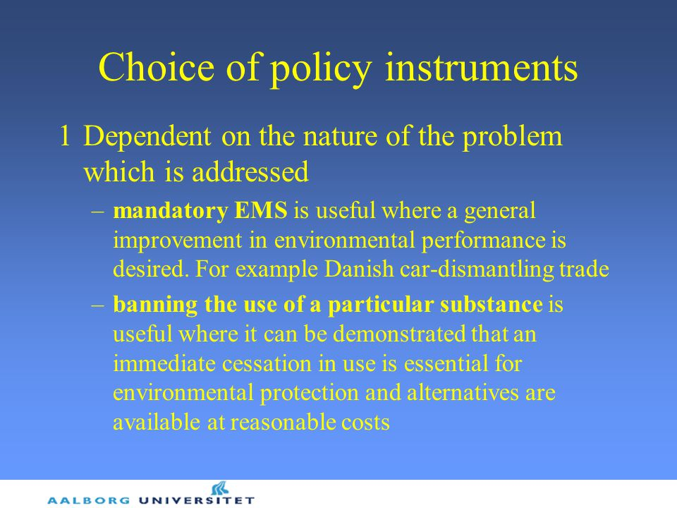 Choice of policy instruments