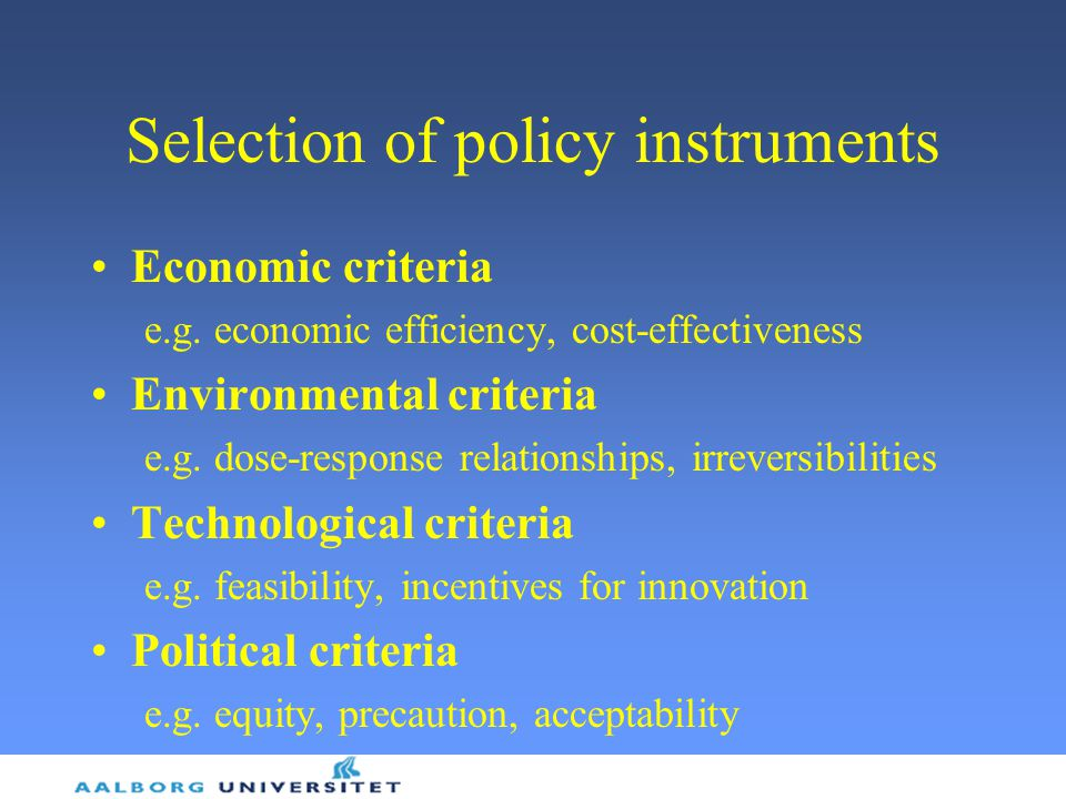 Selection of policy instruments