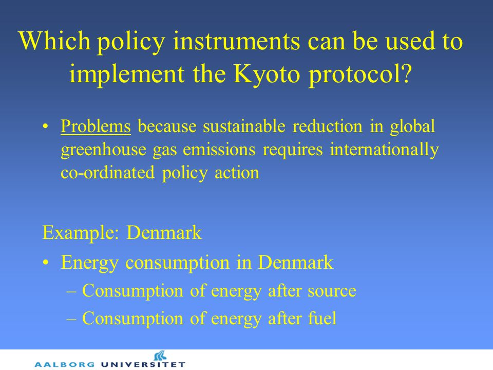 Which policy instruments can be used to implement the Kyoto protocol