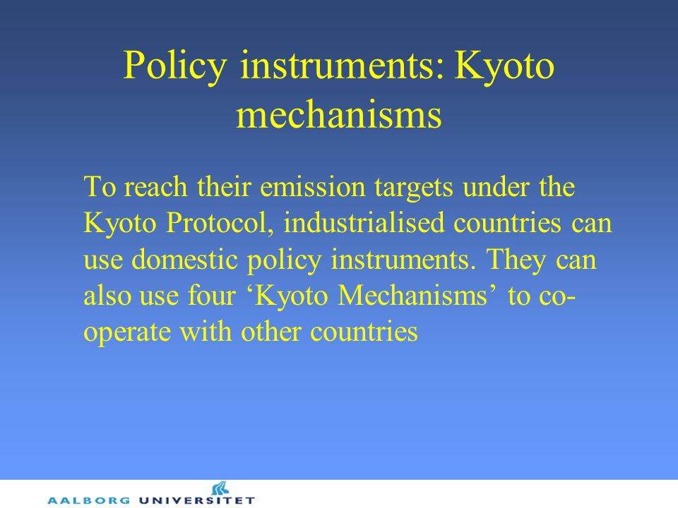 Policy instruments: Kyoto mechanisms