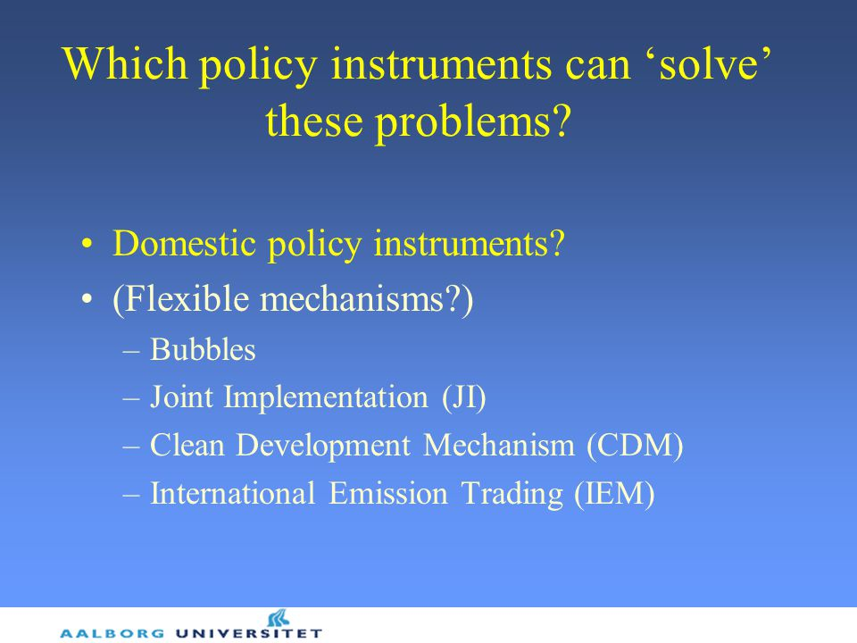Which policy instruments can 'solve' these problems
