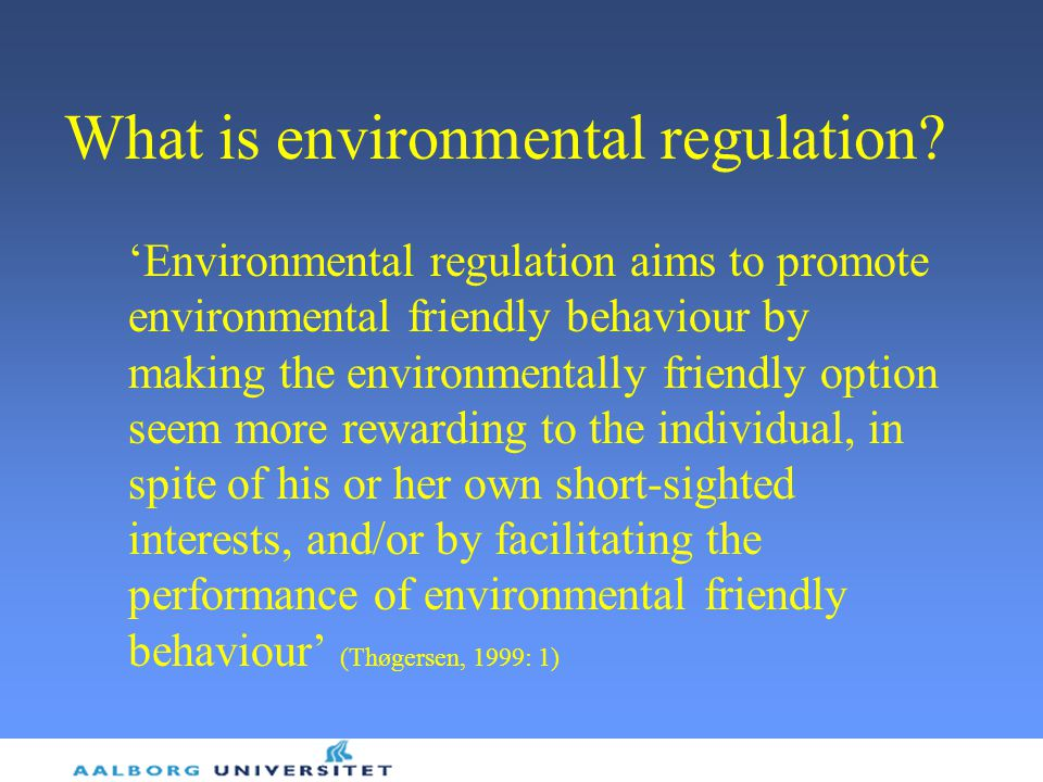 What is environmental regulation