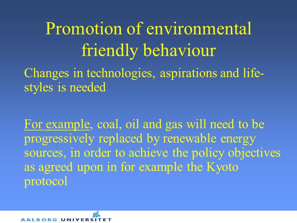 Promotion of environmental friendly behaviour
