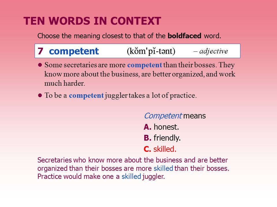 TEN WORDS IN CONTEXT 7 competent – adjective