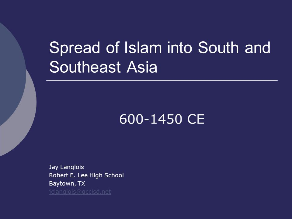 Spread of Islam into South and Southeast Asia