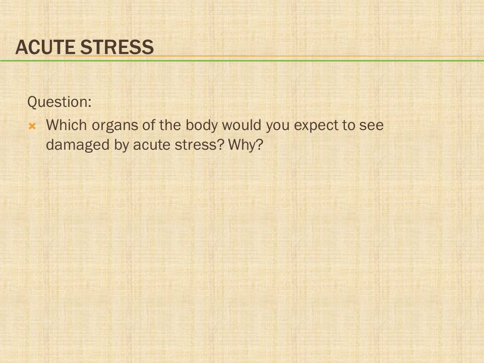Acute Stress Question:
