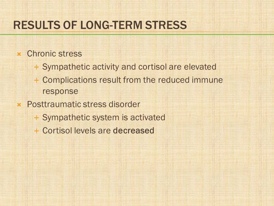 Results of Long-Term Stress