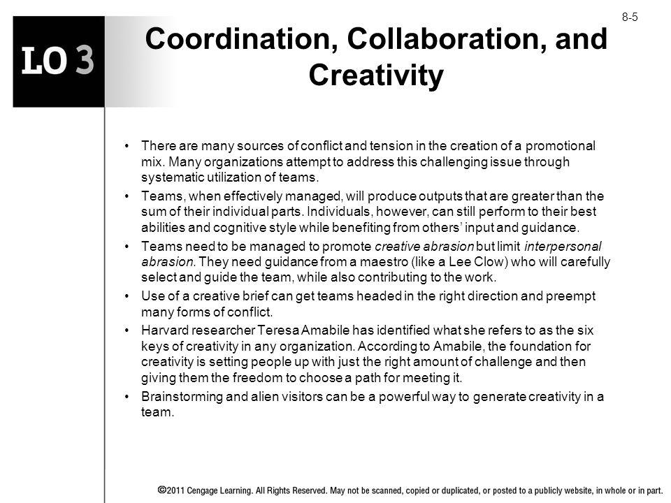Coordination, Collaboration, and Creativity