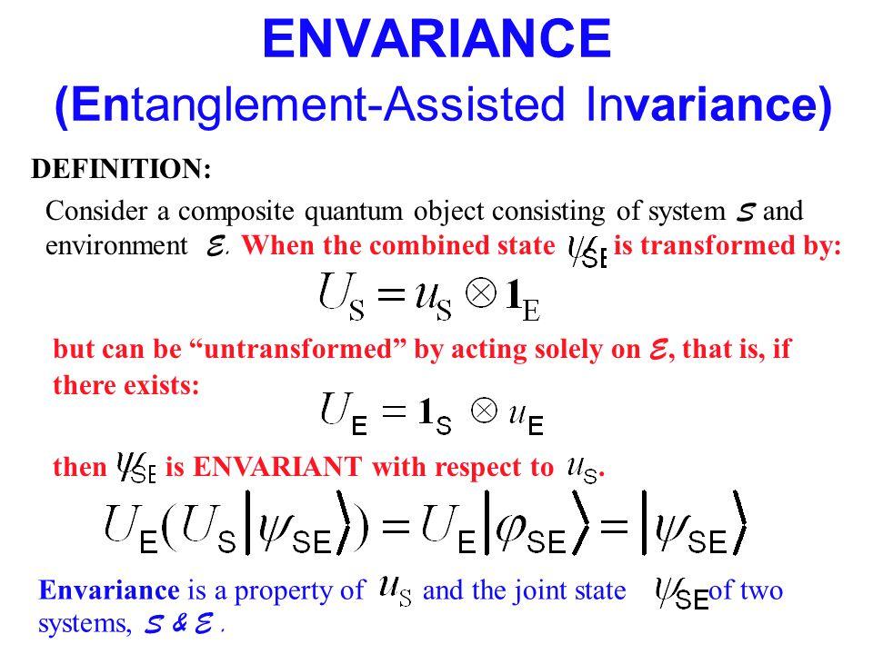 ENVARIANCE (Entanglement-Assisted Invariance)