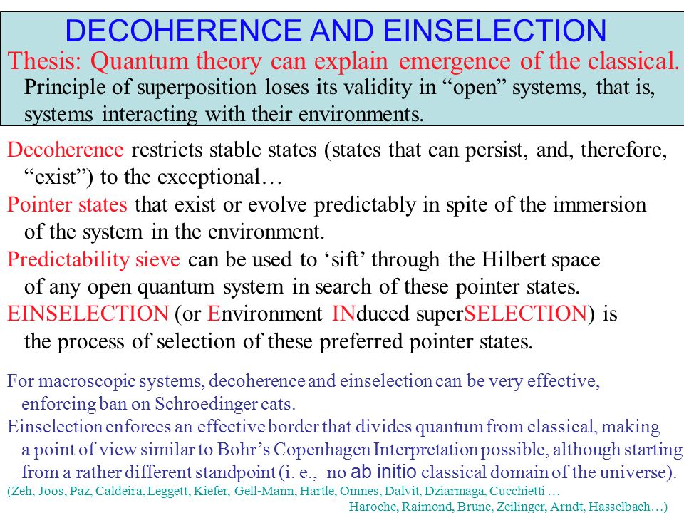 DECOHERENCE AND EINSELECTION