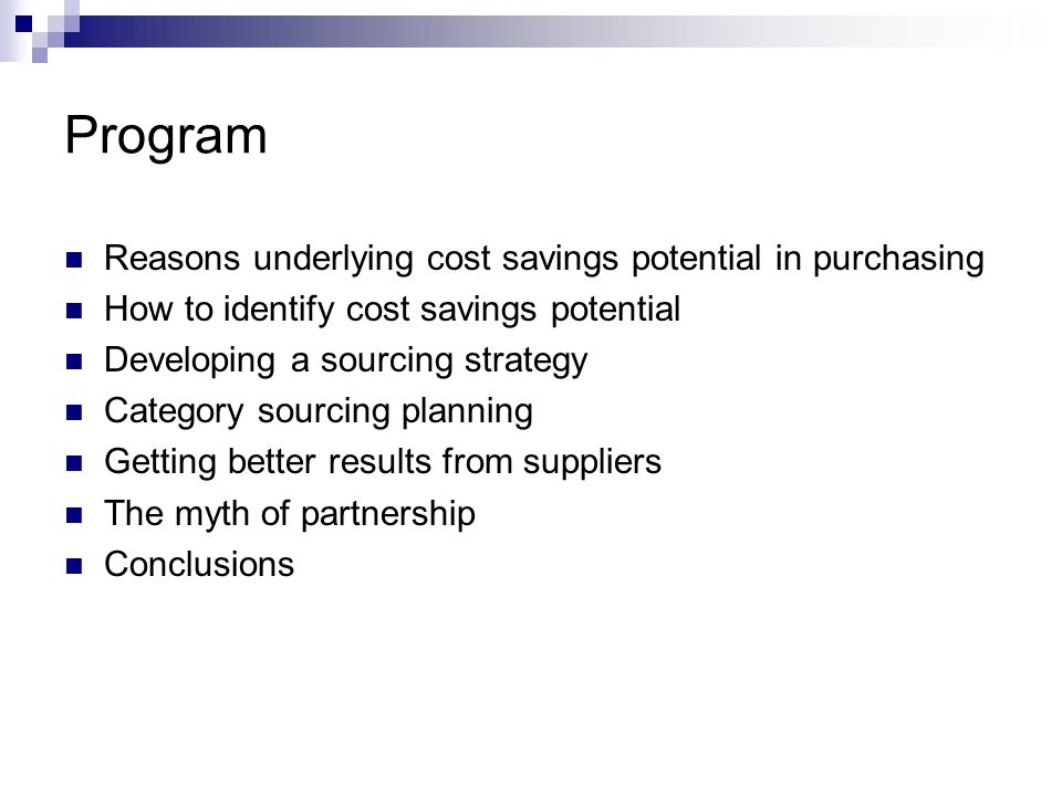 Program Reasons underlying cost savings potential in purchasing