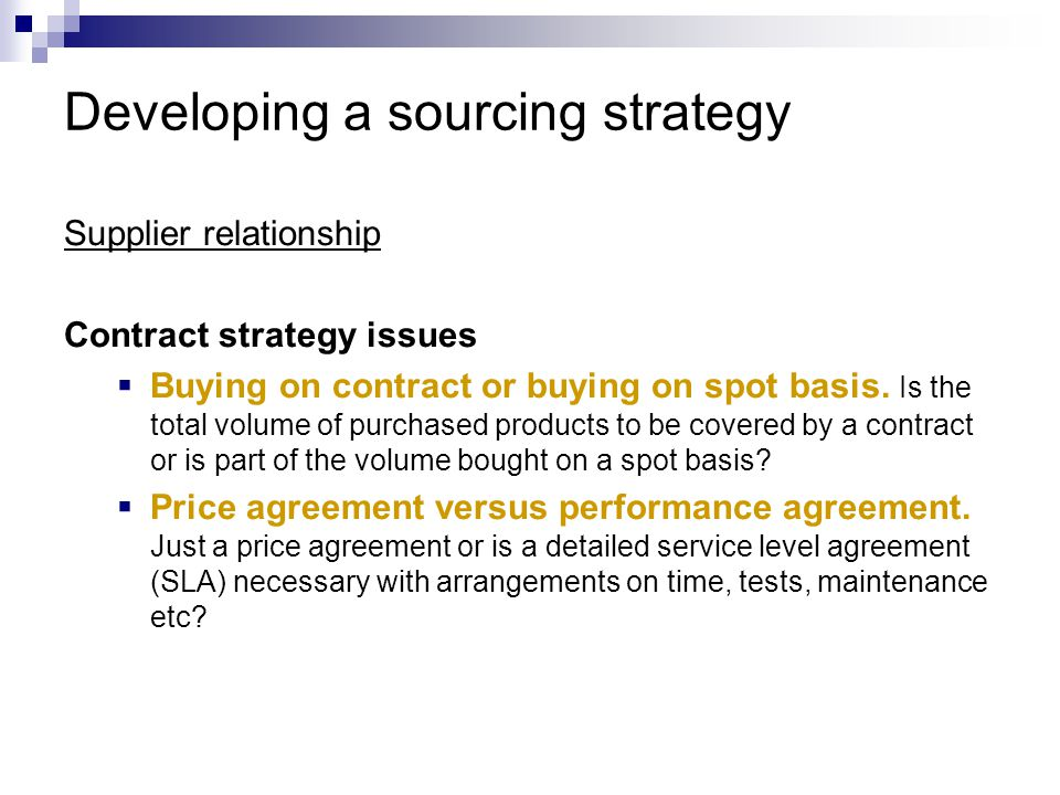 Developing a sourcing strategy