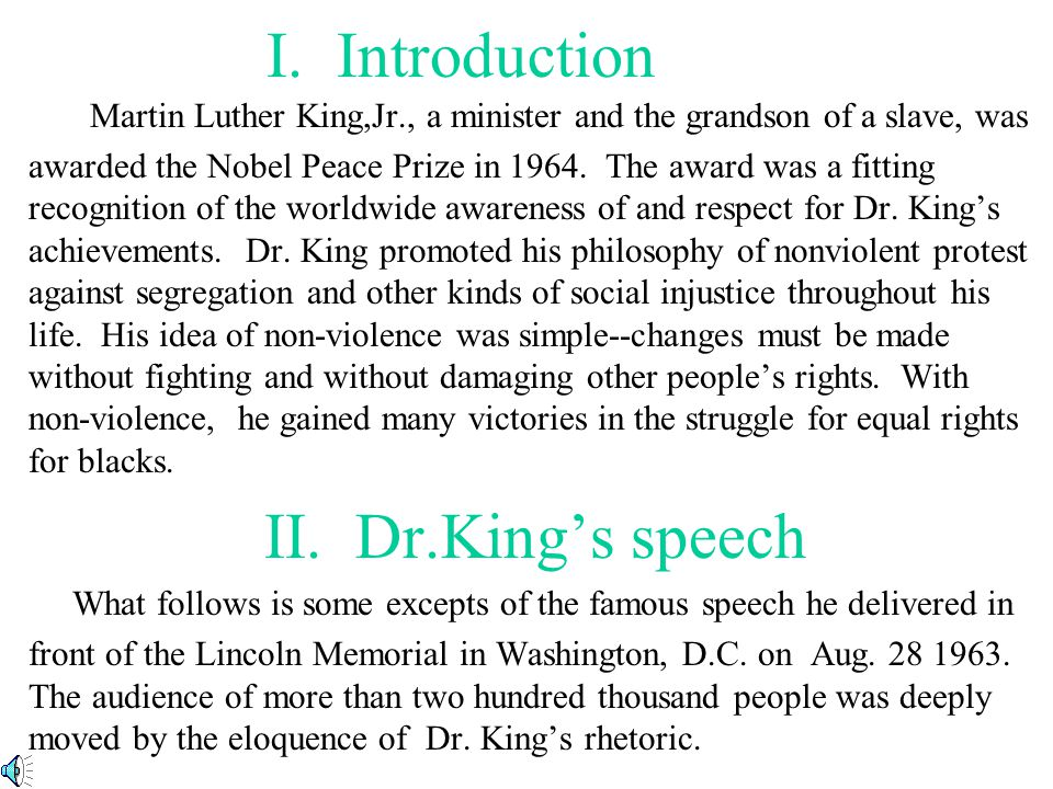 I. Introduction II. Dr.King's speech