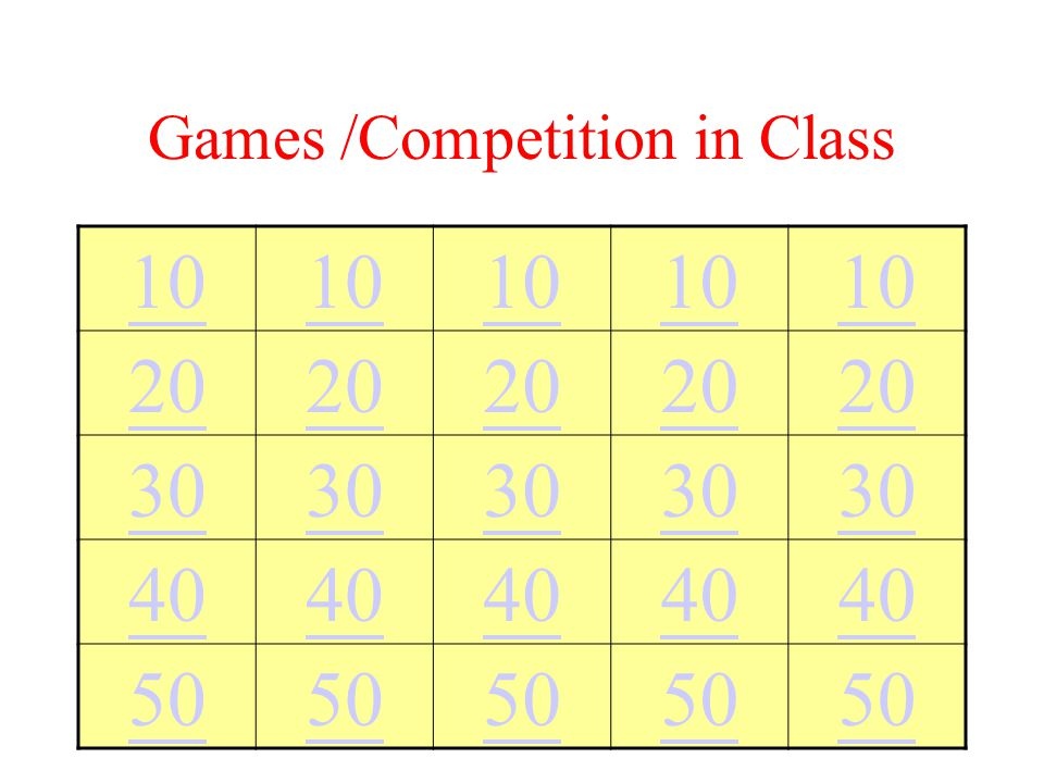 Games /Competition in Class