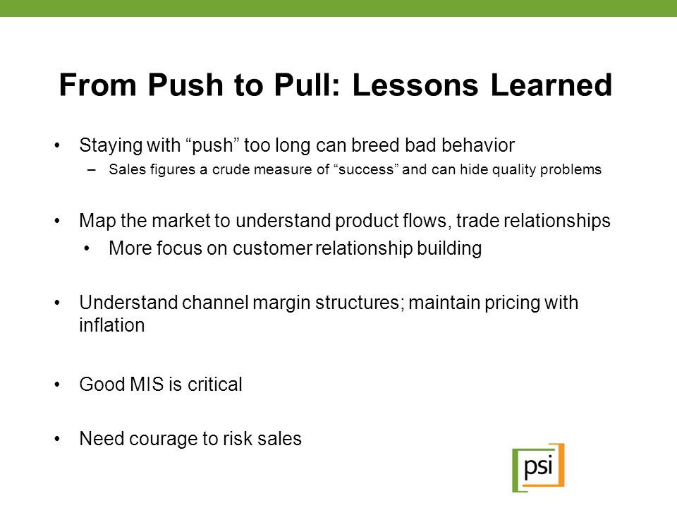 From Push to Pull: Lessons Learned
