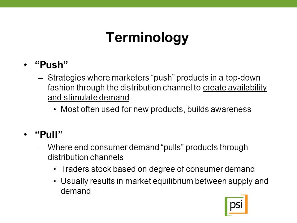 Terminology Push Pull