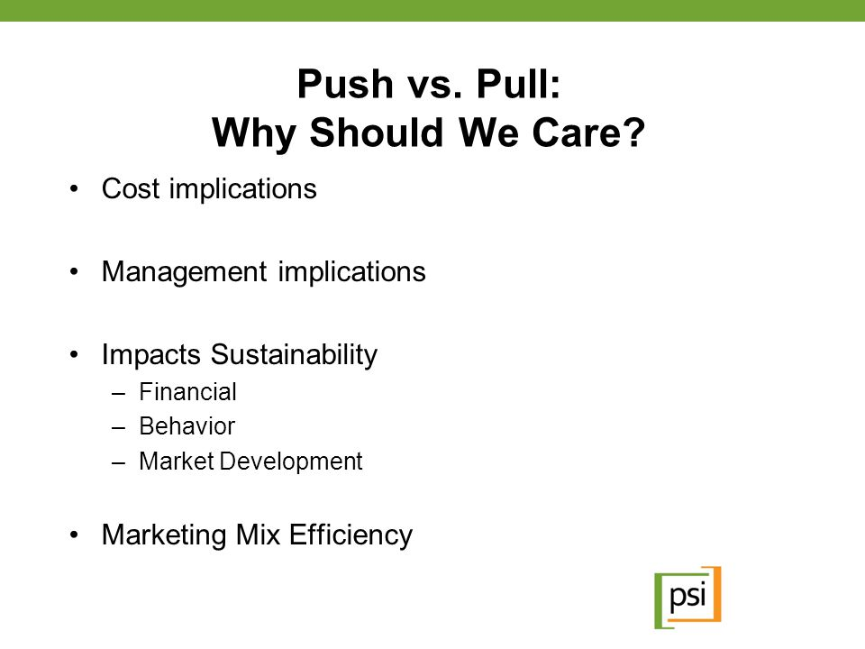 Push vs. Pull: Why Should We Care