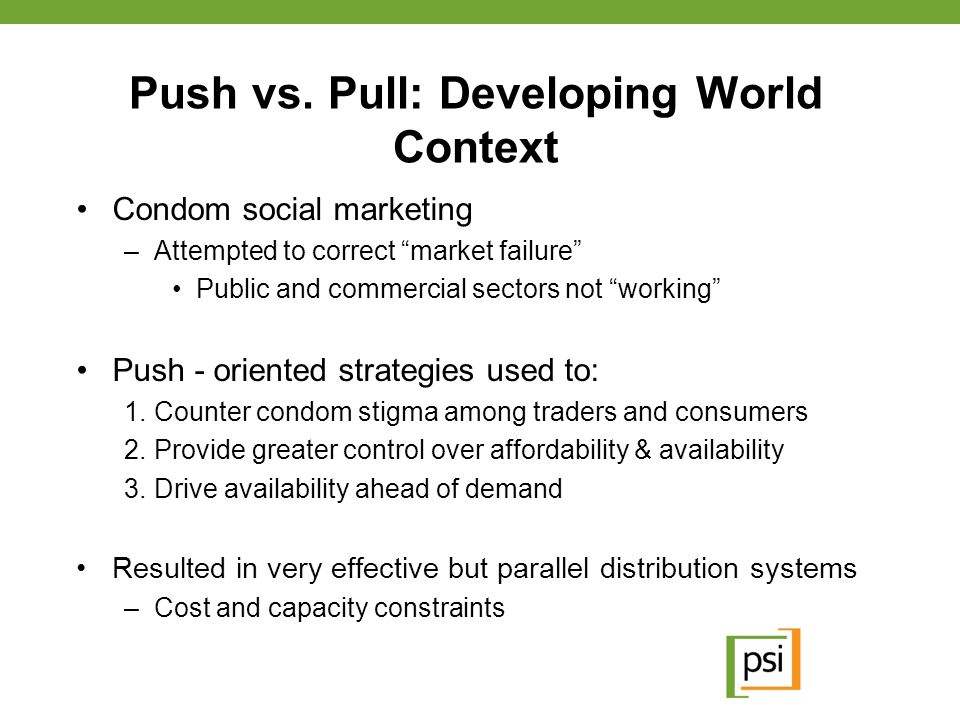 Push vs. Pull: Developing World Context