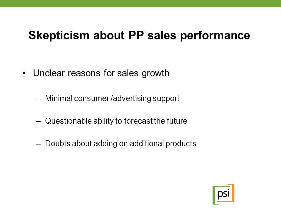 Skepticism about PP sales performance