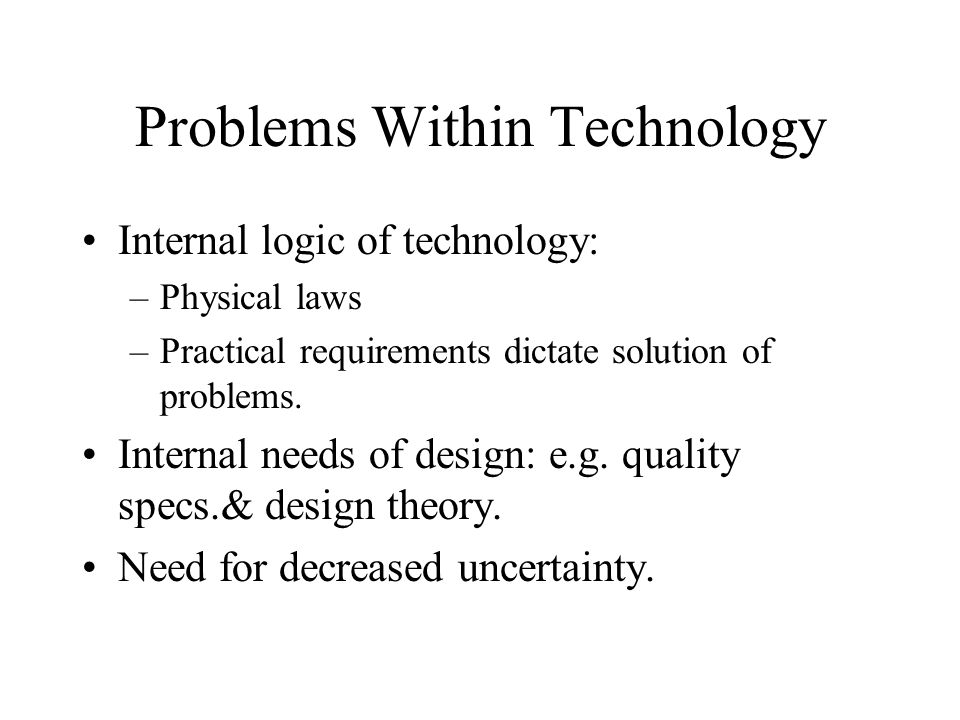 Problems Within Technology