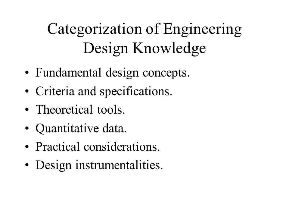 Categorization of Engineering Design Knowledge