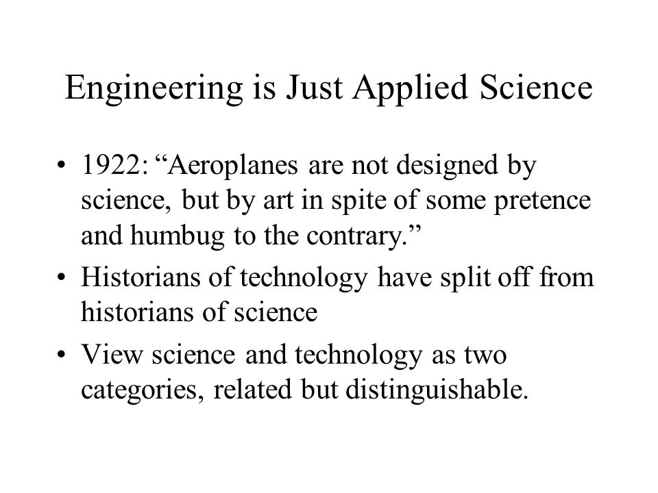 Engineering is Just Applied Science