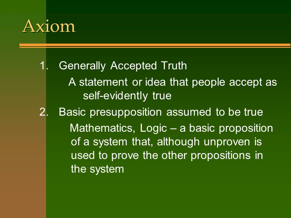 Axiom Generally Accepted Truth