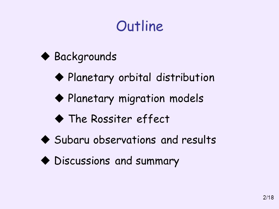 Outline Backgrounds Planetary orbital distribution