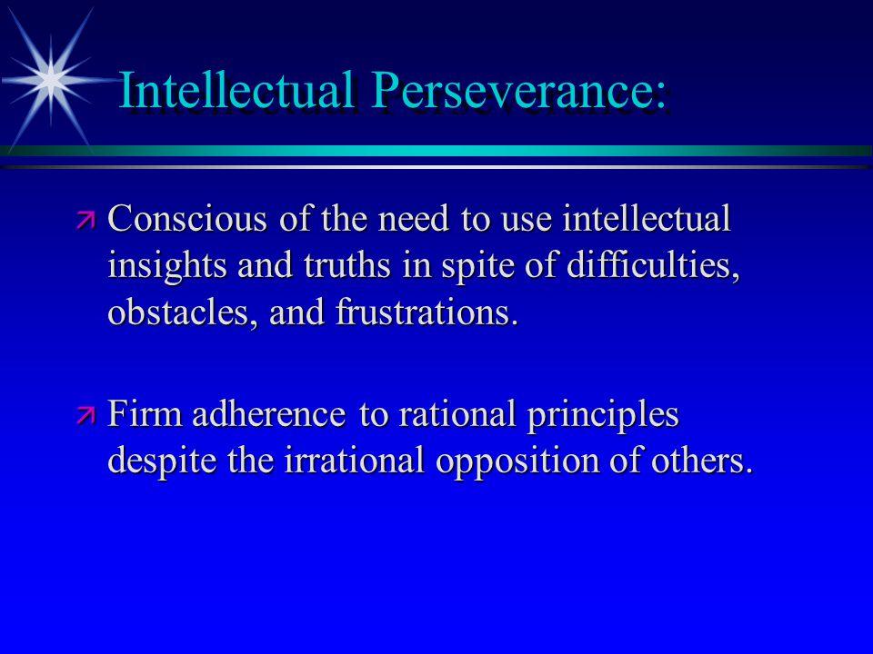 Intellectual Perseverance: