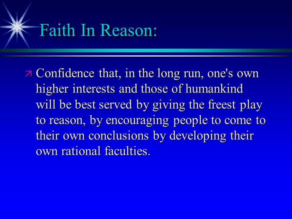 Faith In Reason: