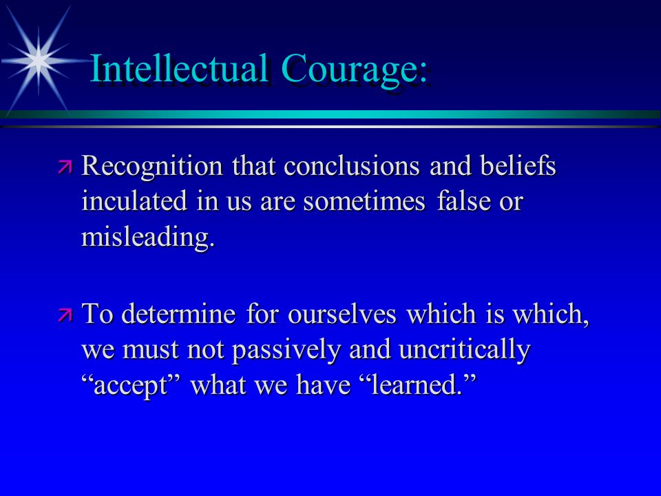 Intellectual Courage: