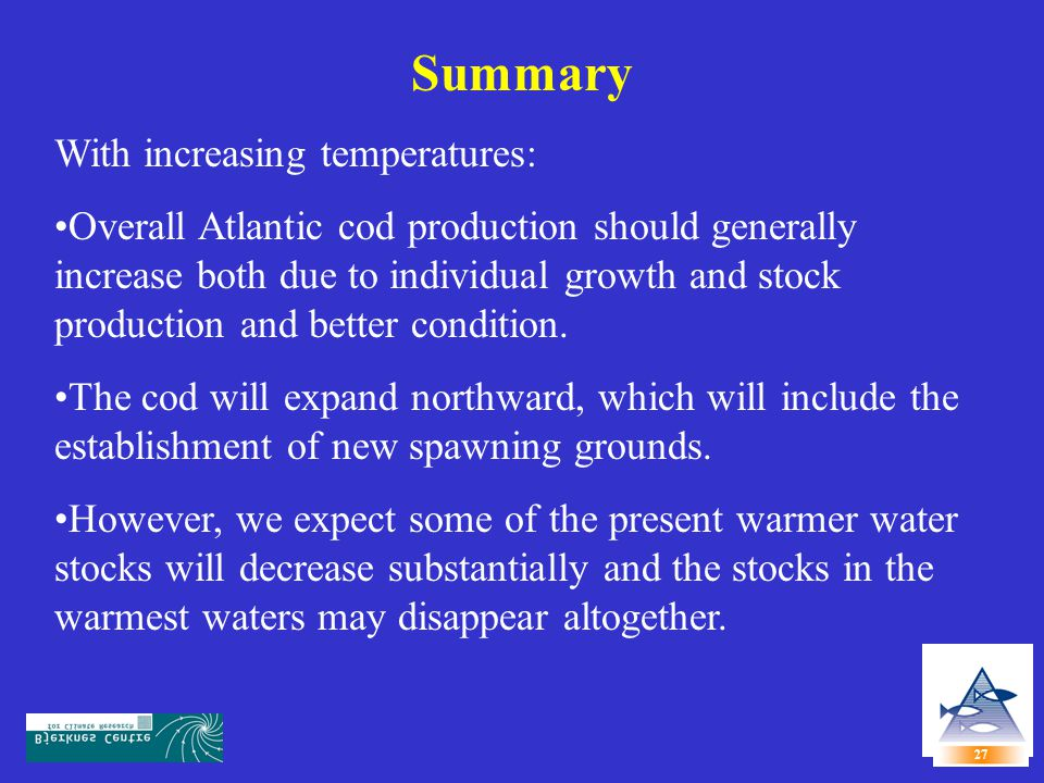 Summary With increasing temperatures: