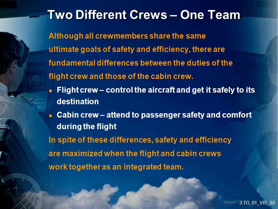 Two Different Crews – One Team