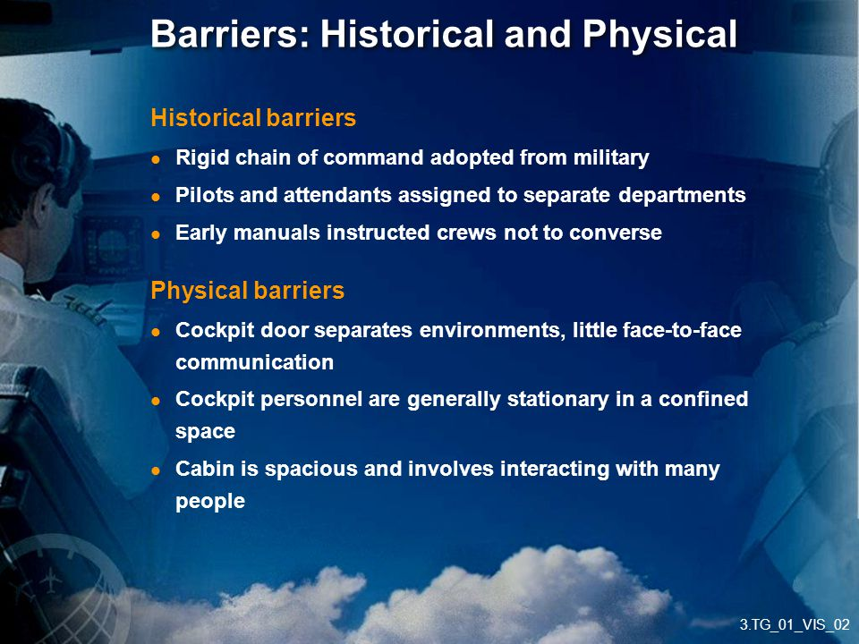 Barriers: Historical and Physical