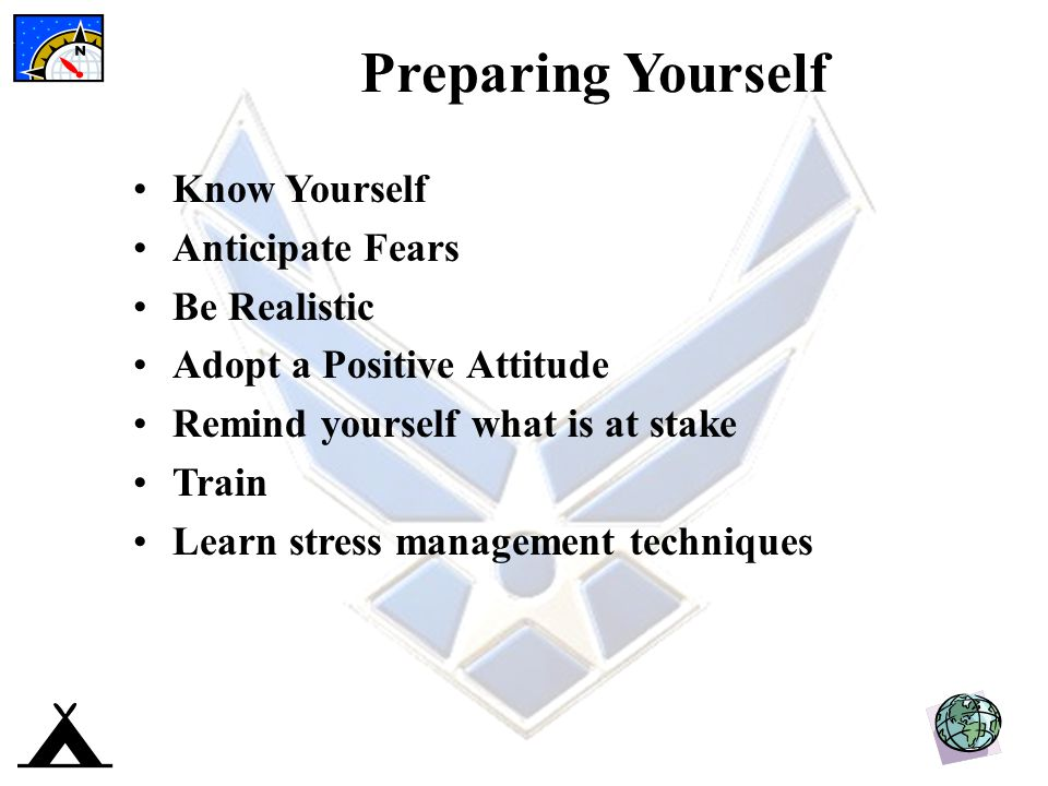 Preparing Yourself Know Yourself Anticipate Fears Be Realistic