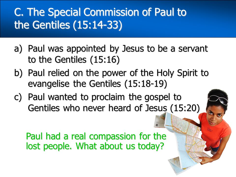 C. The Special Commission of Paul to the Gentiles (15:14-33)
