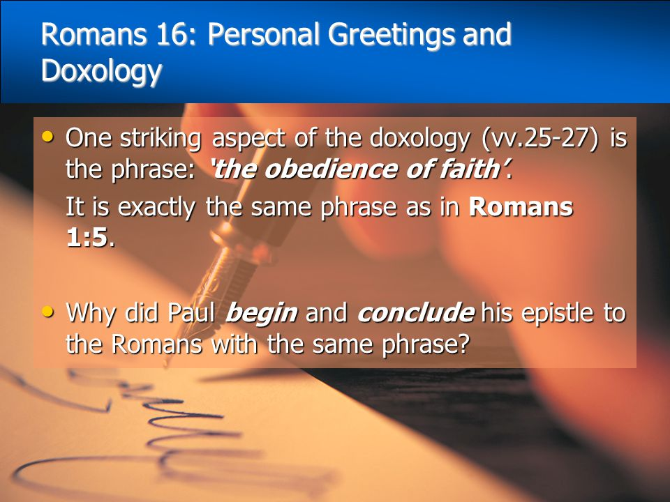 Romans 16: Personal Greetings and Doxology
